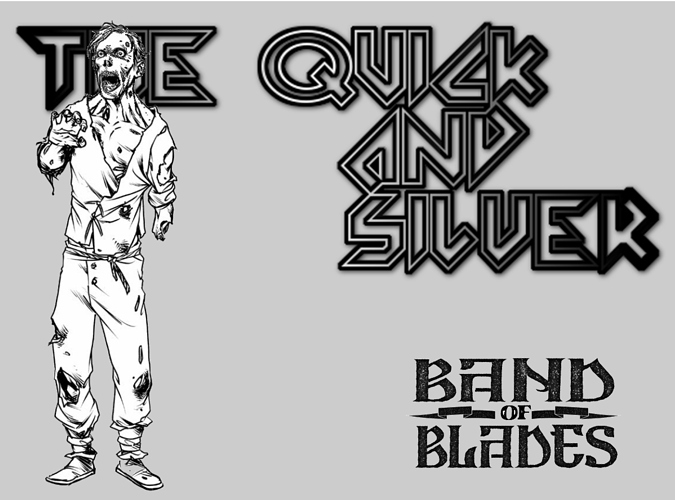 The%20Quick%20and%20Silver%20-%20Band%20of%20Blades